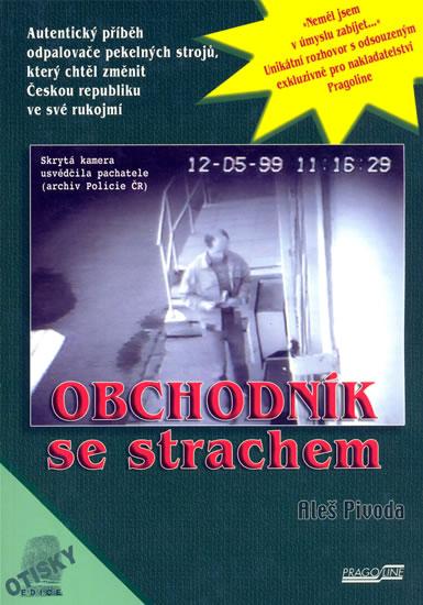 Obchodník se strachem - Pivoda Aleš - 14,4x20,2