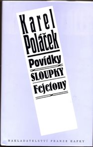 Povídky, Sloupky, Fejetony