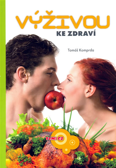Výživou ke zdraví - Komprda Tomáš - 14,8x21