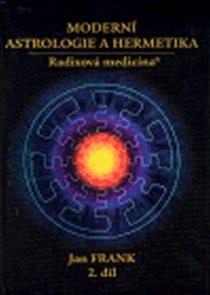Moderní astrologie a hermetika 2. díl