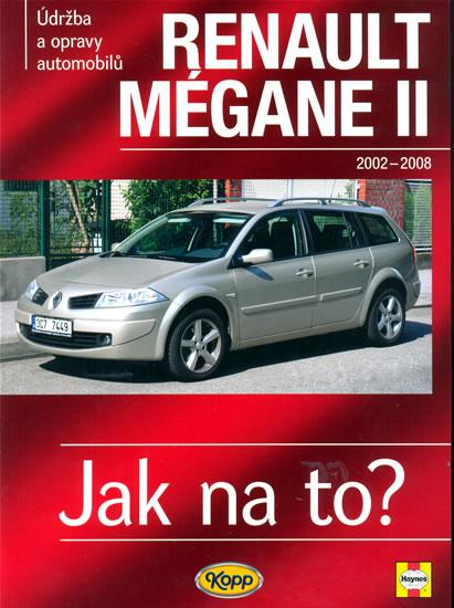 Renault Mégane II od 2002 do 2008 - Jak na to? - 103. - neuveden - 20,5x28,7