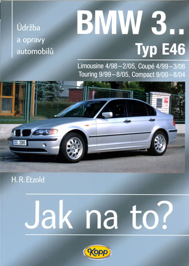 BMW 3.. - Typ E46 - Jak na to? - 4/98 - 3/06 - 105. - Etzold Hans-Rudiger Dr. - 20,6x28,7