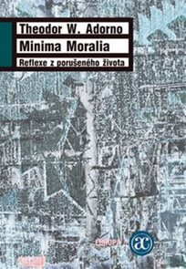 Minima moralia - Reflexe z porušeného života