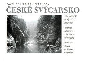 České Švýcarsko na nejstarších fotografiích