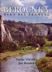 Berounka - Řeka bez pramene