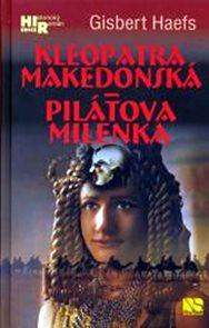 Kleopatra makedonská - Pilátova milenka