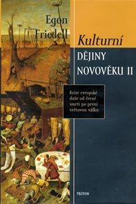 Kulturní dějiny novověku II. - Krize evropské duše od černé smrti po první světovou válku
