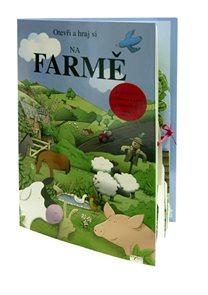 Na farmě - Otevři a hraj si - Interaktivní prostorová kniha s vylamovacími díly