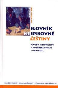 Slovník nespisovné češtiny - 3. vydání