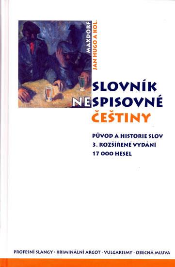 Slovník nespisovné češtiny - 3. vydání - kolektiv - 16,2x23,6