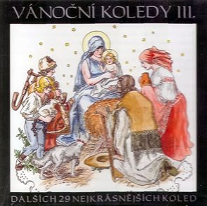 Vánoční koledy III. - CD - Dalších 29 nejkrásnějších koled