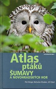 Atlas ptáků Šumavy a Novohradských hor