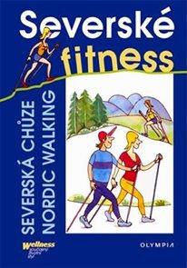 Severské fitness - severská chůze/Nordic Walking