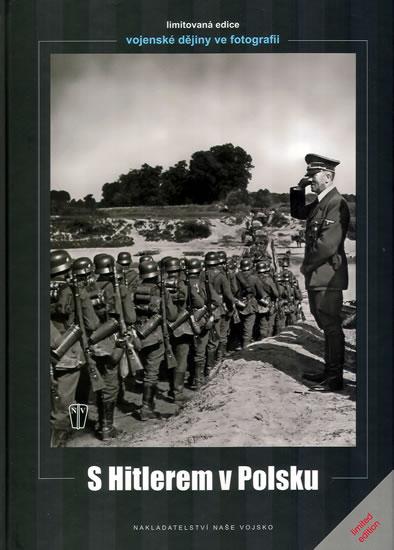 S Hitlerem v Polsku - Hoffmann Heinrich - 21,5x30,2