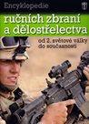 Encyklopedie ručních zbraní a dělostřelectva od 2. světové války do současnosti.