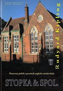 Stopka & spol. - Humorný příběh z prostředí anglické střední školy