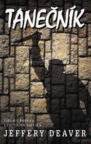 Tanečník - Druhý případ Lincolna Rhyma - 2. vydání