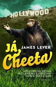 Já, Cheeta - Hollywood očima nejlepšího zvířecího herce všech dob