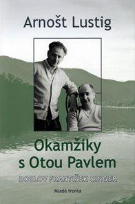 Okamžiky s Otou Pavlem