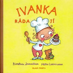Ivanka ráda jí