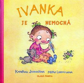 Ivanka je nemocná