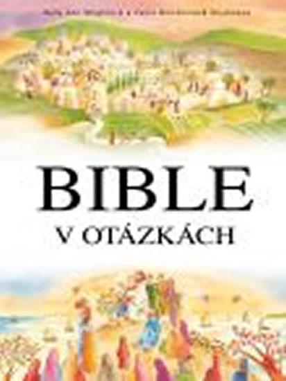 Bible v otázkách - Wrightová Sally Ann - 21,6x28,6