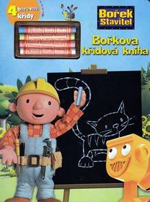 Bořkova křídová kniha - Bořek stavitel + 4 barevné křídy