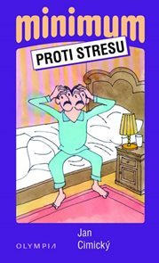 Minimum proti stresu - 2. vydání