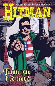 Hitman 5 - Tommyho hrdinové