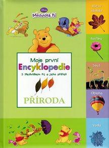 Příroda - Moje první encyklopedie s Medvídkem Pú a jeho přáteli - 2. vydání