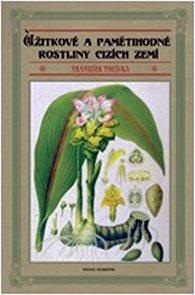 Užitkové a pamětihodné rostliny cizích zemí