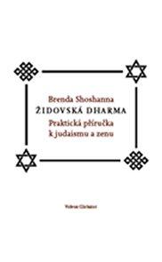Židovská dharma – Praktická příručka k judaismu a zenu