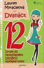 Dvanáct - Neobyčejný deník obyčejné holky