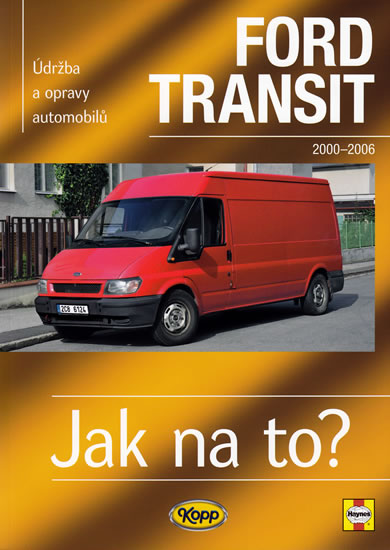 Ford Transit II.- 2000/2006 - Jak na to? -110. - Mead John S. - 20,6x28,7