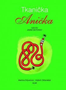 Tkanička Anička - nácvik jemné motoriky