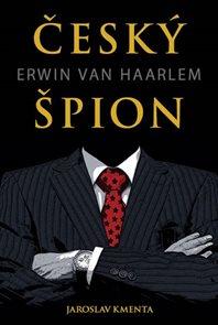 Český špion Erwin van Haarlem - 2. vydání