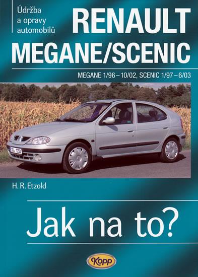 Renault Megane/Scenic - 1/96-6/03 - Jak na to? - 32. - Etzold Hans-Rudiger Dr. - 20,5x28,8