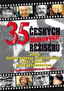 35 českých filmových režisérů očima Zdeňka Svěráka, Jiřího Suchého, Květy Fialové a Radka Brzobohaté
