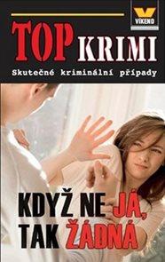 Top Krimi - Když ne já, tak žádná