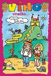 Víno, vínečko... aneb Kdy je vino víno
