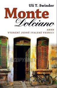 Monte Dolciano aneb Vyznání lásky jedné italské vesnici