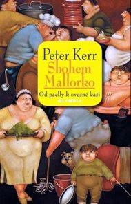 Sbohem, Mallorko! Od paelly k ovesné kaši