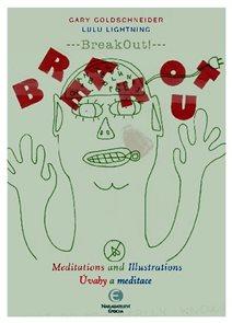 BreakOut - Úvahy a meditace