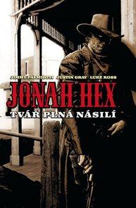 Jonah Hex - Tvář plná násilí - váz.