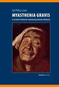 Myasthenia gravis a ostatní poruchy nervosvalového přenosu