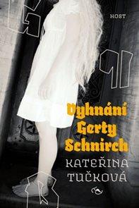 Vyhnání Gerty Schnirch - brož.