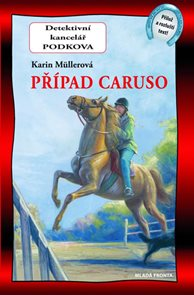Případ Caruso - Detektivní kancelář Podkova