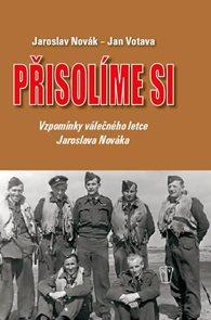Přisolíme si - Vzpomínky válečného letce Jaroslava Nováka