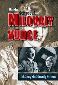Milovaly vůdce – Jak ženy zbožňovaly Hitlera