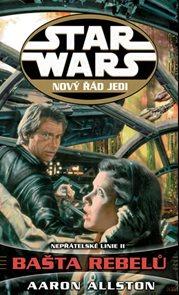 Star Wars 11 - Nepřátelé II - Bašta rebelů